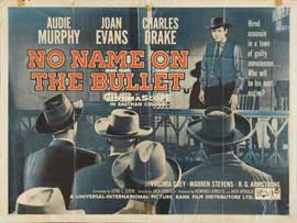 No Name on the Bullet - 11 x 14 Poster UK Style A