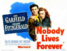 Nobody Lives Forever - 11 x 14 Movie Poster - Style A