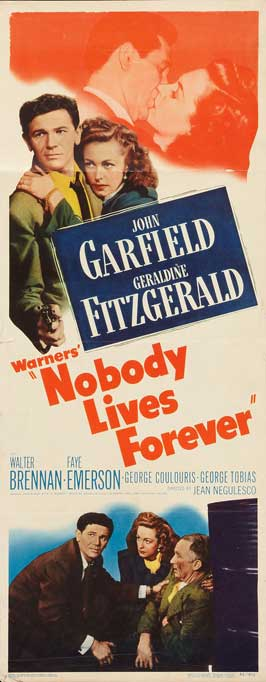Nobody Lives Forever - 14 x 36 Movie Poster - Insert Style A