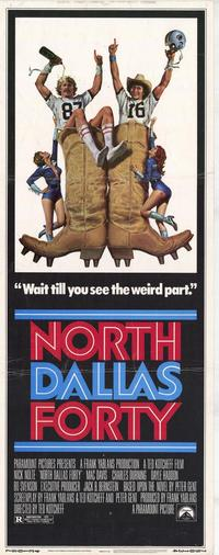 North Dallas Forty - 14 x 36 Movie Poster - Insert Style A