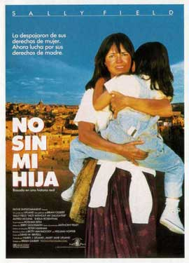Not Without My Daughter - 11 x 17 Movie Poster - Spanish Style A