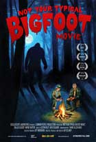 Not Your Typical Bigfoot Movie - 11 x 17 Movie Poster - Style B