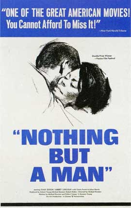 Nothing But a Man - 11 x 17 Movie Poster - Style A