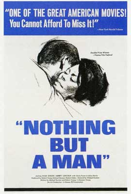 Nothing But a Man - 27 x 40 Movie Poster - Style A