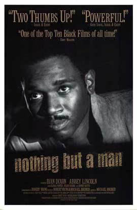 Nothing But a Man - 11 x 17 Movie Poster - Style B