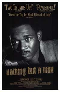 Nothing But a Man - 43 x 62 Movie Poster - Bus Shelter Style A