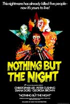 Nothing But the Night - 11 x 17 Movie Poster - Style A