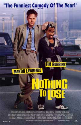 Nothing to Lose - 11 x 17 Movie Poster - Style A