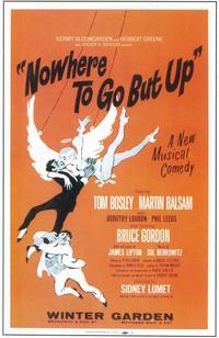 Nowhere To Go But Up (Broadway) - 11 x 17 Poster - Style A