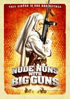 Nude Nuns with Big Guns - 11 x 17 Movie Poster - Style A