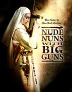 Nude Nuns with Big Guns - 27 x 40 Movie Poster - Style A