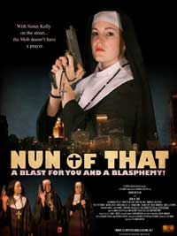 Nun of That - 43 x 62 Movie Poster - Bus Shelter Style A
