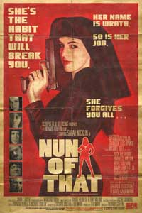 Nun of That - 43 x 62 Movie Poster - Bus Shelter Style B