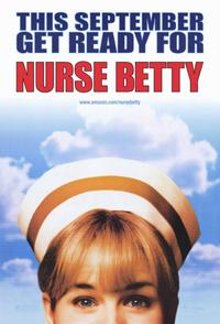 Nurse Betty - 11 x 17 Movie Poster - Style B