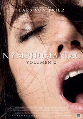 Nymphomaniac Part Two - 27 x 40 Movie Poster - Spanish Style A