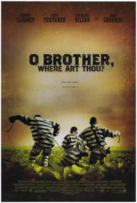 O Brother Where Art Thou? - 43 x 62 Movie Poster - Bus Shelter Style A