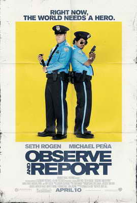 Observe and Report - 11 x 17 Movie Poster - Style B