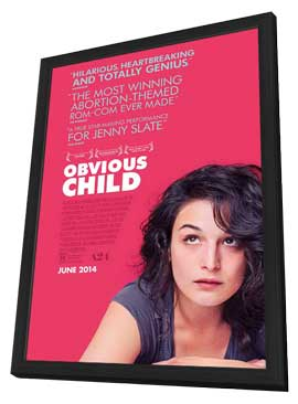 Obvious Child - 27 x 40 Movie Poster - Style A - in Deluxe Wood Frame