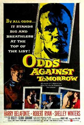 Odds Against Tomorrow - 11 x 17 Movie Poster - Style E