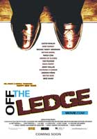 Off the Ledge - 11 x 17 Movie Poster - Style A