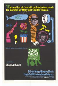 Oh Dad, Poor Dad, Mamas Hung You In The Closet - 27 x 40 Movie Poster - Style B