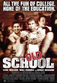 Old School - 43 x 62 Movie Poster - Bus Shelter Style A