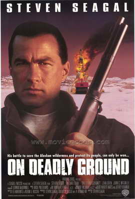 On Deadly Ground - 27 x 40 Movie Poster - Style A