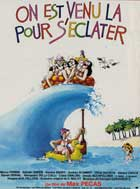 On est venu la pour s'eclater - 11 x 17 Movie Poster - French Style A