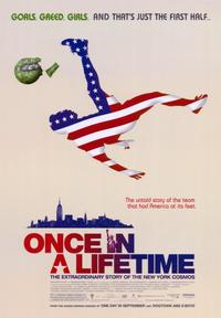 Once in a Lifetime - 43 x 62 Movie Poster - Bus Shelter Style A