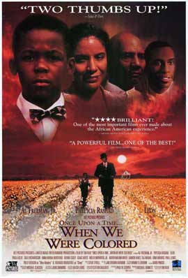Once Upon a Time . . . When We Were Colored - 27 x 40 Movie Poster - Style A