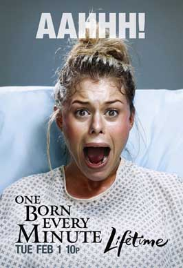 One Born Every Minute (TV) - 11 x 17 TV Poster - Style A