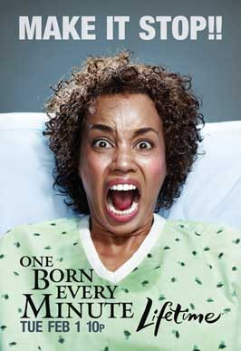 One Born Every Minute (TV) - 11 x 17 TV Poster - Style C