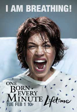 One Born Every Minute (TV) - 11 x 17 TV Poster - Style D
