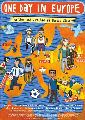 One Day in Europe - 43 x 62 Movie Poster - Bus Shelter Style A