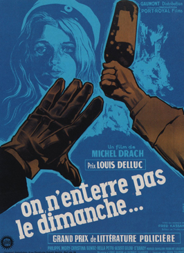 One Does Not Bury Sunday - 11 x 17 Movie Poster - French Style A