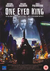 One Eyed King - 11 x 17 Movie Poster - Style A