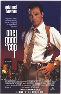 One Good Cop - 11 x 17 Movie Poster - Style A