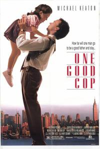 One Good Cop - 11 x 17 Movie Poster - Style B