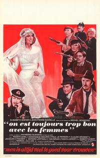 One Is Always Too Good to Women - 27 x 40 Movie Poster - Belgian Style A