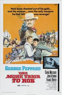 One More Train to Rob - 43 x 62 Movie Poster - Bus Shelter Style A