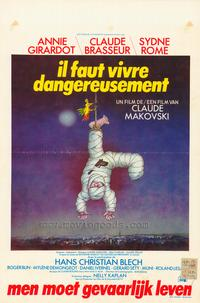 One Must Live Dangerously - 11 x 17 Movie Poster - Belgian Style A