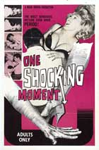 One Shocking Moment - 11 x 17 Movie Poster - Style A