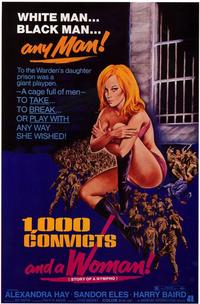 One Thousand Convicts and Woman - 11 x 17 Movie Poster - Style B