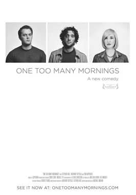 One Too Many Mornings - 11 x 17 Movie Poster - Style A