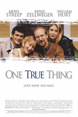 One True Thing - 11 x 17 Movie Poster - Style B