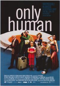 Only Human - 43 x 62 Movie Poster - Bus Shelter Style A