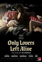 Only Lovers Left Alive - 27 x 40 Movie Poster - French Style A