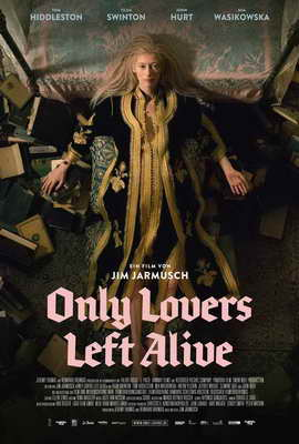 Only Lovers Left Alive - 27 x 40 Movie Poster - German Style A