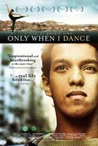 Only When I Dance - 27 x 40 Movie Poster - UK Style A