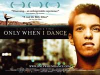 Only When I Dance - 11 x 17 Movie Poster - UK Style A